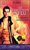 http://lachroniquedespassions.blogspot.fr/2013/12/les-combattants-du-feu-tome-1-lepreuve.html#