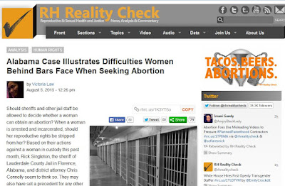 http://rhrealitycheck.org/article/2015/08/05/alabama-case-illustrates-difficulties-women-behind-bars-face-seeking-abortion/