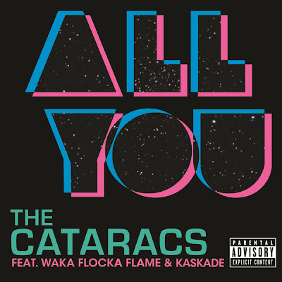 Photo The Cataracs - All You (feat. Waka Flocka & Kaskade) Picture & Image