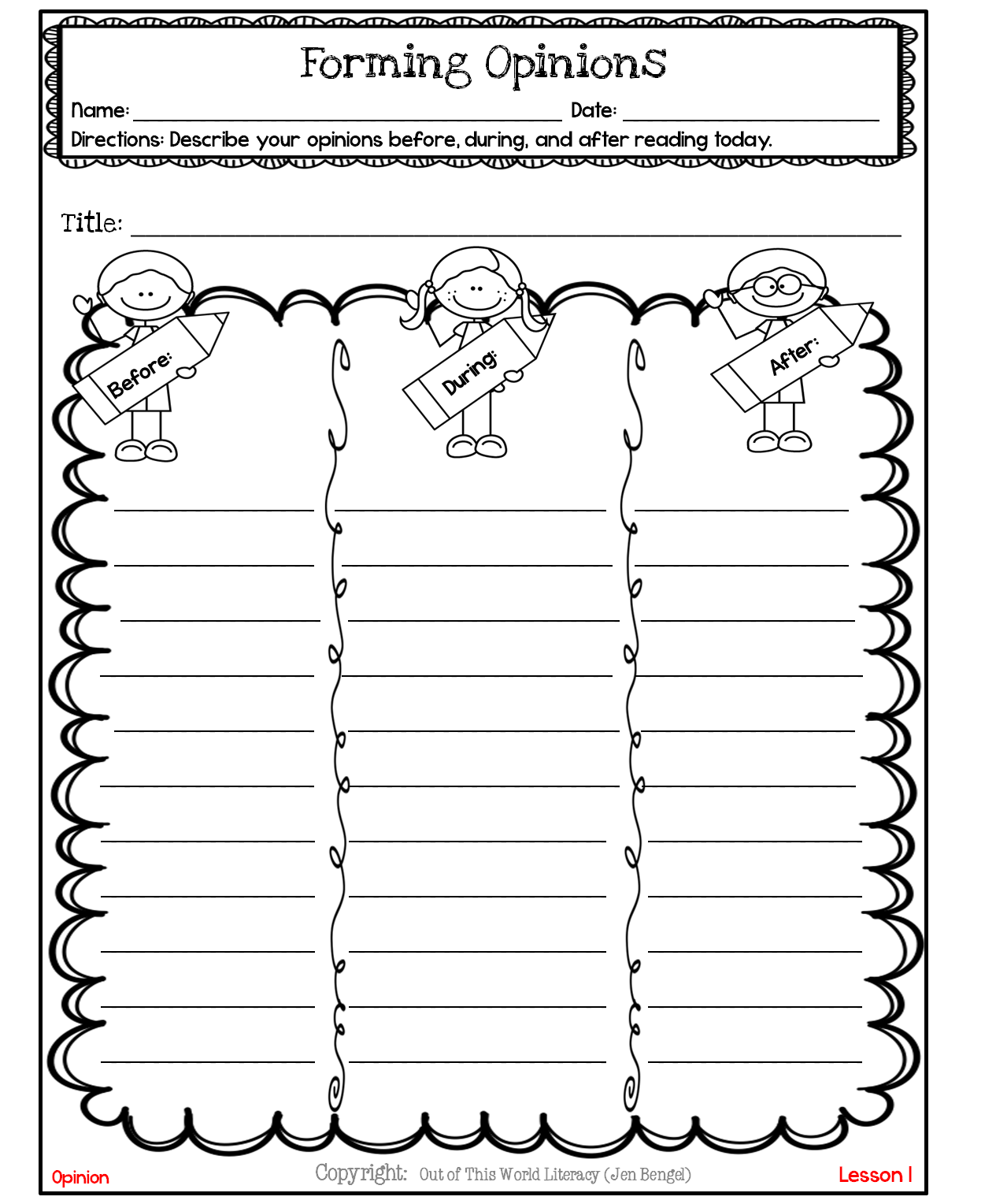 http://www.teacherspayteachers.com/Product/FreebieForming-Opinions-Before-During-and-After-Reading-1127165