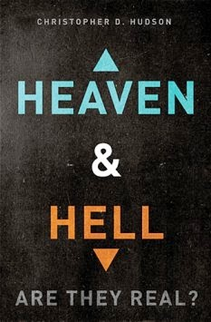 Heaven and Hell Are They Real
