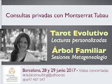 28 & 29 junio 2017 * * * * Consultas con Montserrat Tubau en BARCELONA * * * ¡Reserva tu cita!