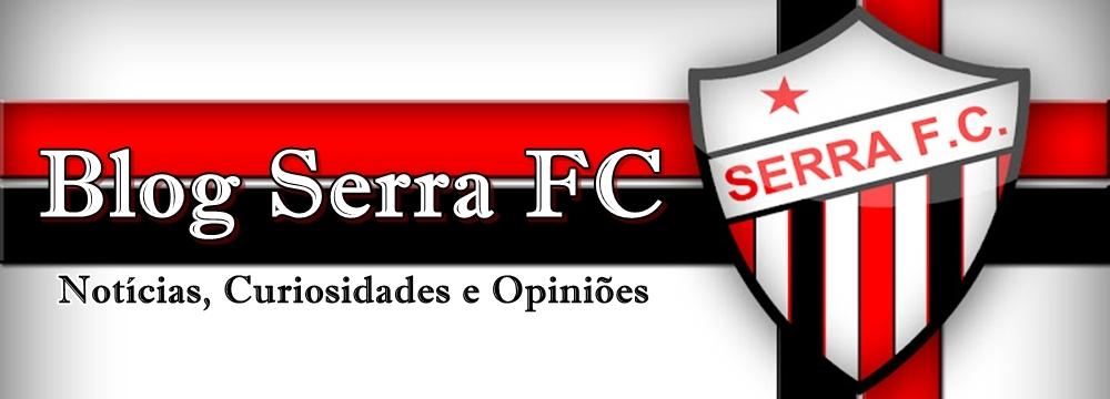 Blog Serra FC