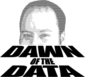 Dawn of the Data
