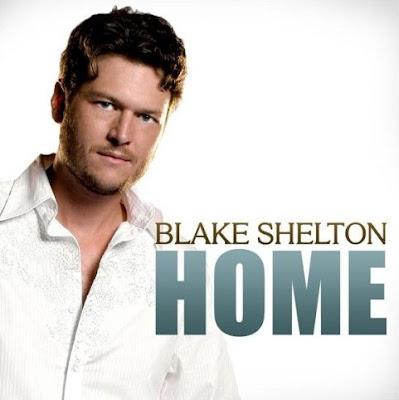 Blake Shelton - Home Lyrics