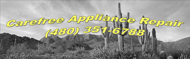Carefree Appliance Repair (480) 351-6788