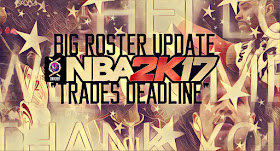 "NBA 2K17 Official Big Roster Update ""Trades Deadline"" Released [Download Here]"