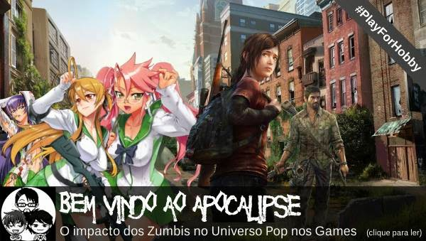 Pocket Hobby - www.pockethobby.com - #PlayForHobby - facebook - Apocalipse Z, High School of the Dead, The Last of Us e muito mais!