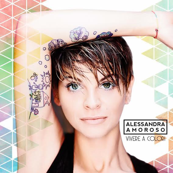 Alessandra Amoroso - Vivere a colori - album 2016