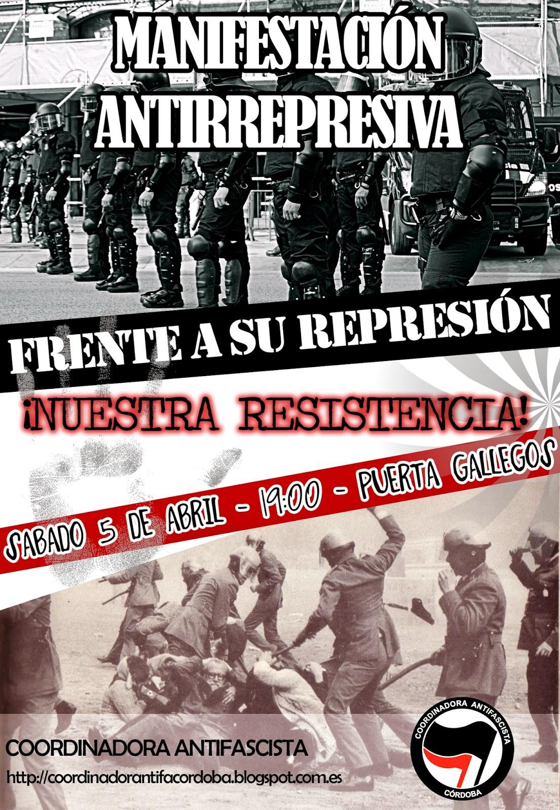 http://coordinadorantifacordoba.blogspot.com.es/2014/04/manifestacion-antirrepresiva-5-de-abril.html