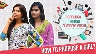 Ponnunga Manasu Purinchi Pochi | Episode 1 | How to Propose a Girl? | Being Thamizhan