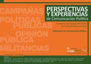 PERSPECTIVAS Y EXPERIENCIAS DE COMUNICACIÓN POLITICA