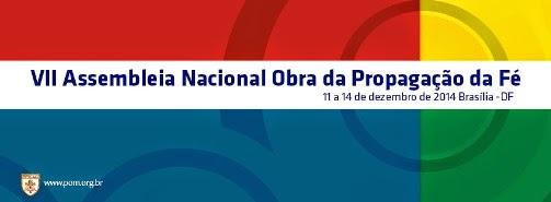 Pontifícia Obra da Propagação da Fé realiza sua VII Assembleia Nacional