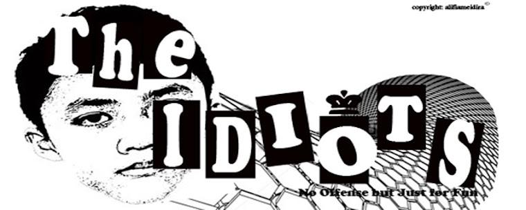 THE IDIOT'S