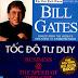 Tốc Độ Tư Duy - Bill Gates