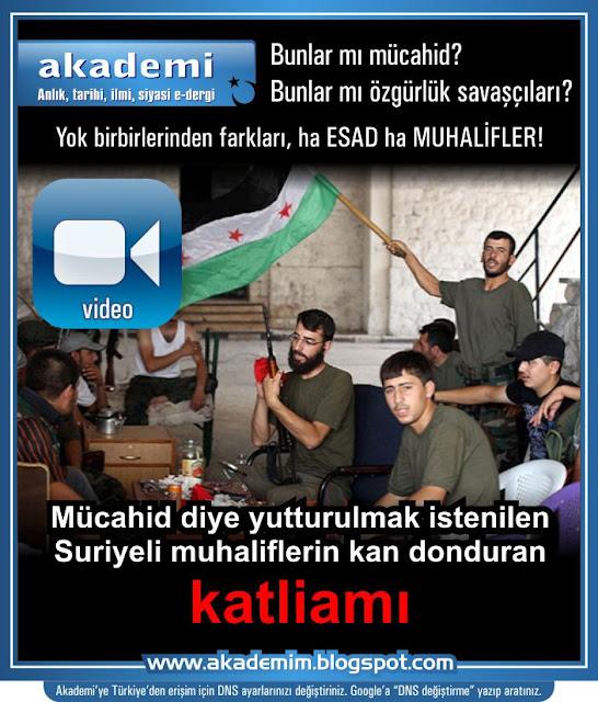 Yok birbirlerinden farkları, ha ESAD ha muhalifler! Suriyeli muhaliflerin kan donduran katliamı (Video)