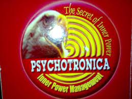 PSYCHOTRONICA
