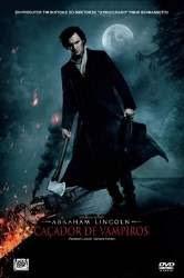 Assistir - Abraham Lincoln: Caçador de Vampiros – Dublado Online