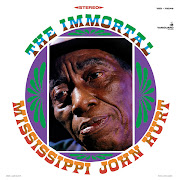 Mississippi John HurtThe Immortal. This Record Store Day reissue of one .
