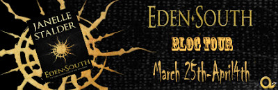 Blog Tour: Eden-South (Eden #3) by Janelle Stalder
