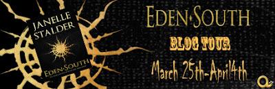 Blog Tour: Eden-South (Eden #3) by Janelle Stalder