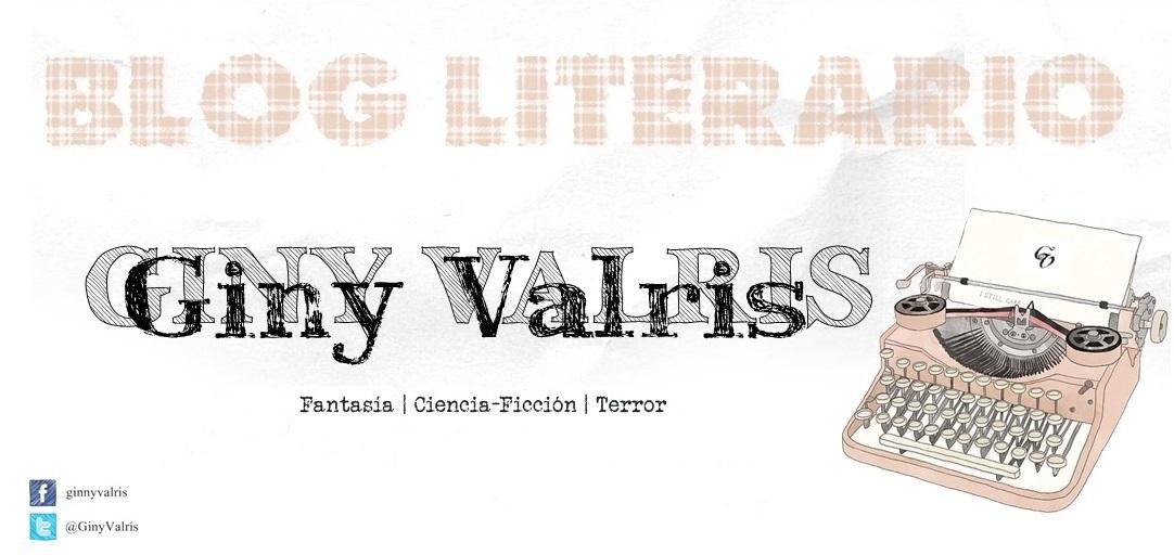 "Giny Valrís, Blog literario ""LosCuentosdeVaho"""