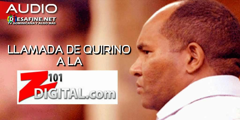 http://www.desafine.net/2015/02/quirino-llama-la-z101-y-pide-leonel-fernandez-que-de-la-cara-como-un-hombre.html