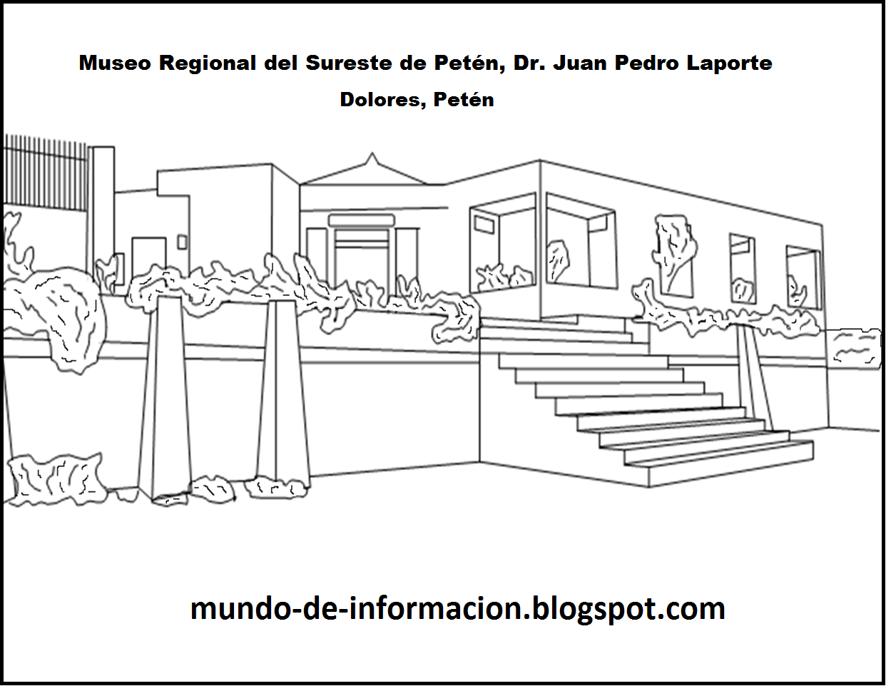 Mundo De Información : Museo Dolores, Petén, para colorear