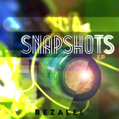 Bezalel Snapshots EP - free download