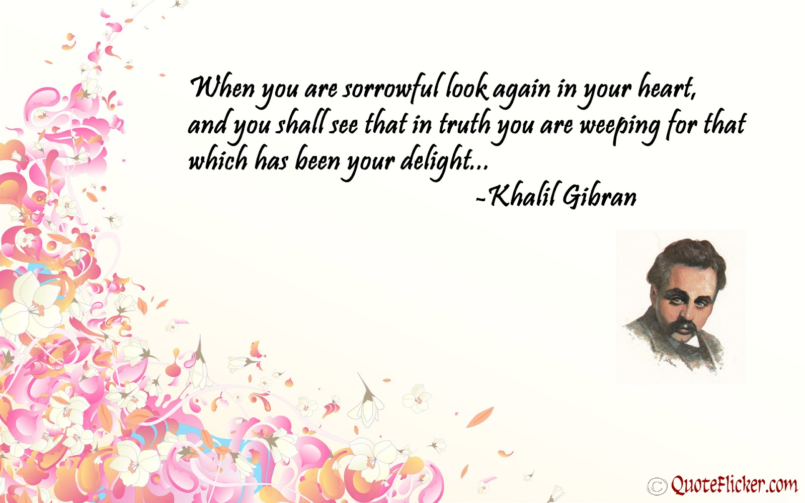 Posted by Eternity at 2 02 PM No commentsKhalil Gibran Quotes Life