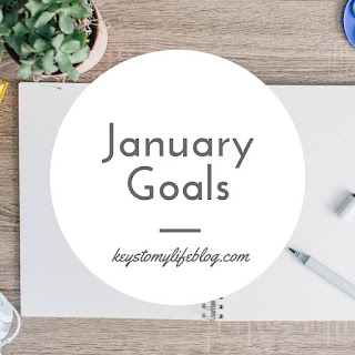 January Goals | Keys to My Life
