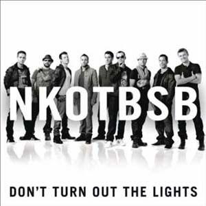NKOTBSB - Don't Turn Out The Lights Lyrics | Letras | Lirik | Tekst | Text | Testo | Paroles - Source: mp3junkyard.blogspot.com