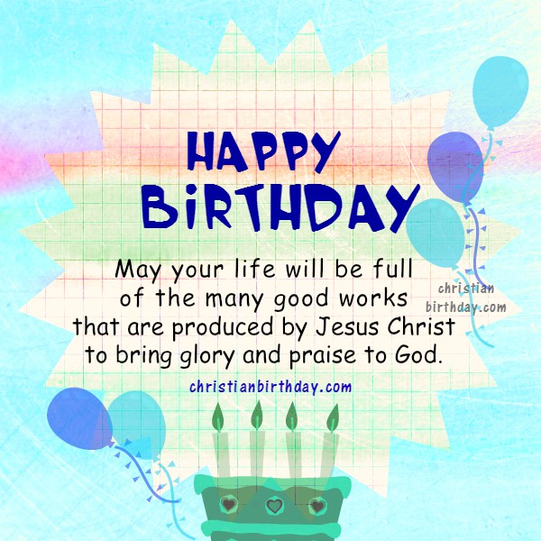 Quotes From Bible On Birthday : Bible verses on your happy birthday christian