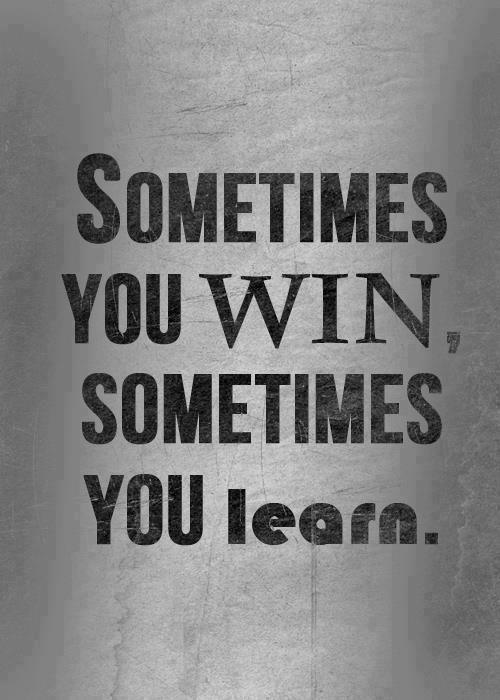 Quote Sometimes You Learn