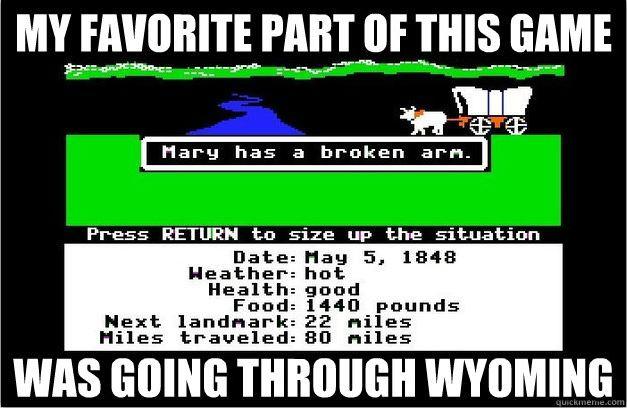 oregon trail wyoming memes