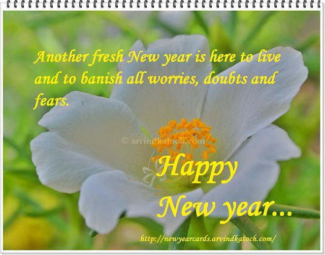 Happy New Year, fresh, love, banish, worries, doubts, fears,
