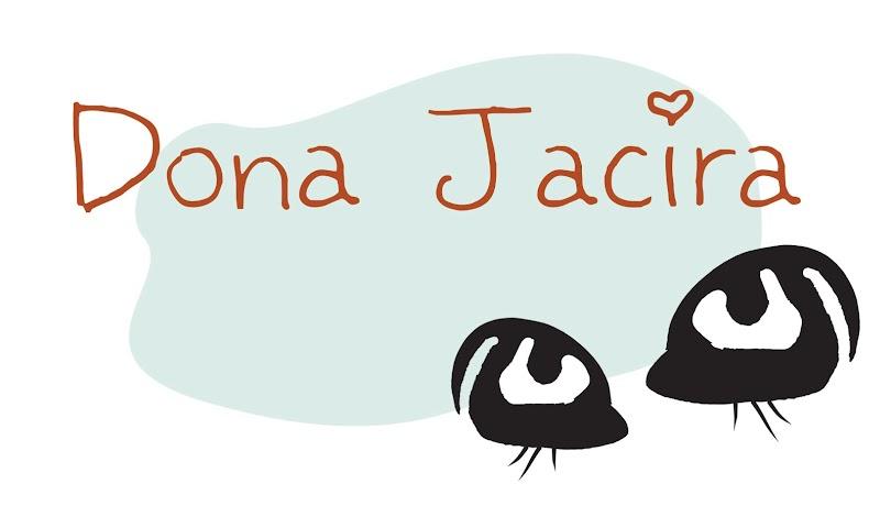 ♥ Dona Jacira! ♥