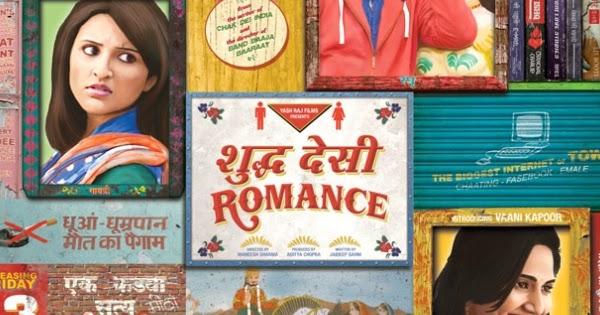 Full Movie Online Download Shuddh Desi Romance Hindi Full