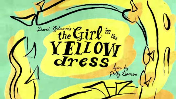 "DAVID GILMOUR: Παρουσίασε το video του ""The Girl In The Yellow Dress"""
