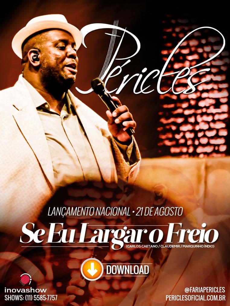 Download Péricles - Se Eu Largar O Freio MP3 Grátis