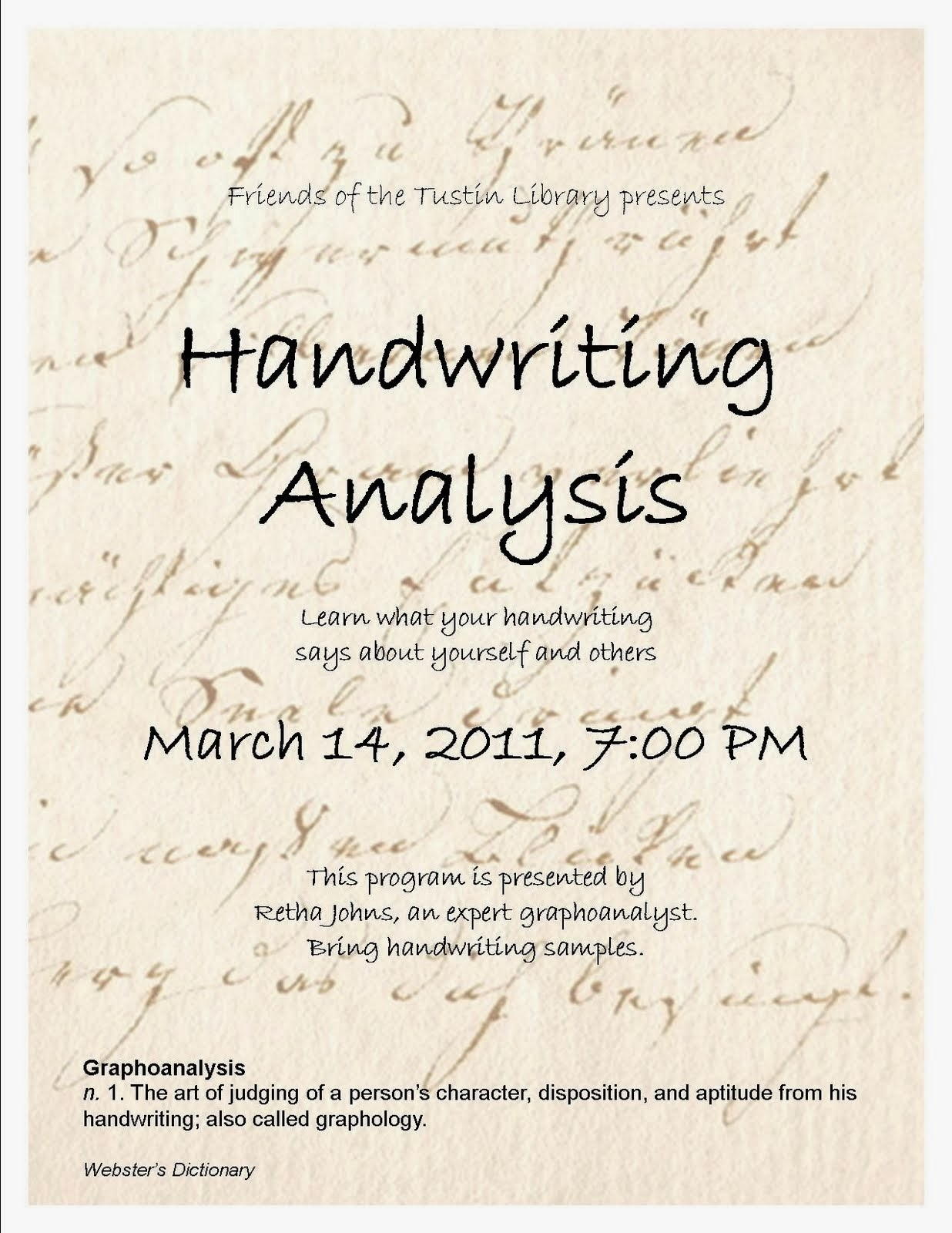 handwriting analysis Graphology (or graphoanalysis, but not graphanalysis) is the analysis of the physical characteristics and patterns of handwriting claiming to be able to identify the writer, indicating psychological state at the time of writing, or evaluating personality characteristics.