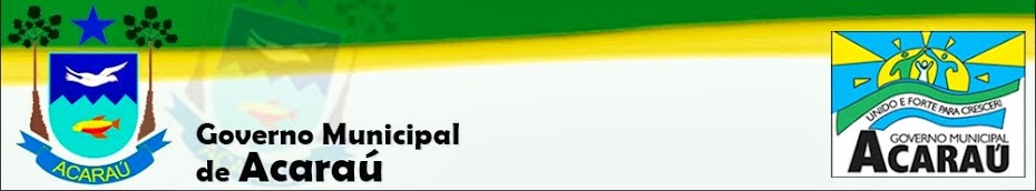 :: Governo Municipal  de  Acaraú  ::