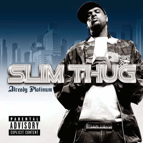 Slim Thug - Already Platinum Cover