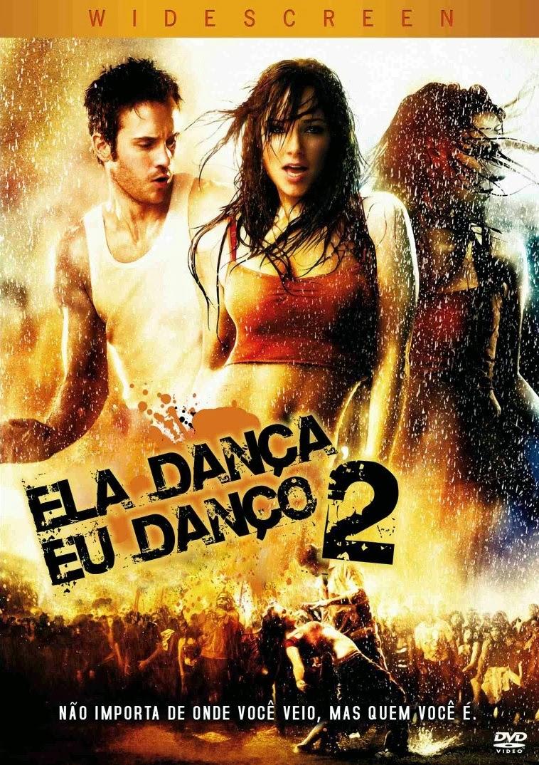 Ela Dança, Eu Danço 2 – Dublado (2008)