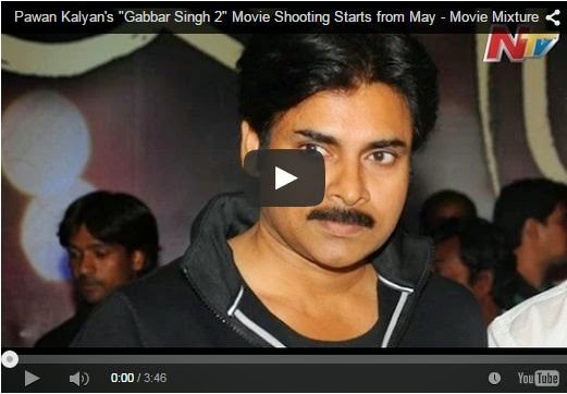 "Pawan Kalyan's ""Gabbar Singh 2"" Movie Shooting Starts from May"