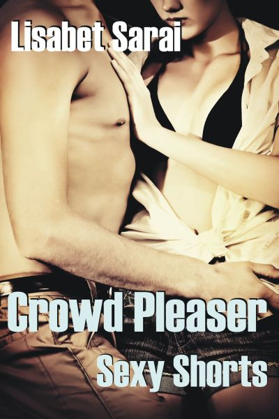 CROWD PLEASER<br>Lisabet Sarai