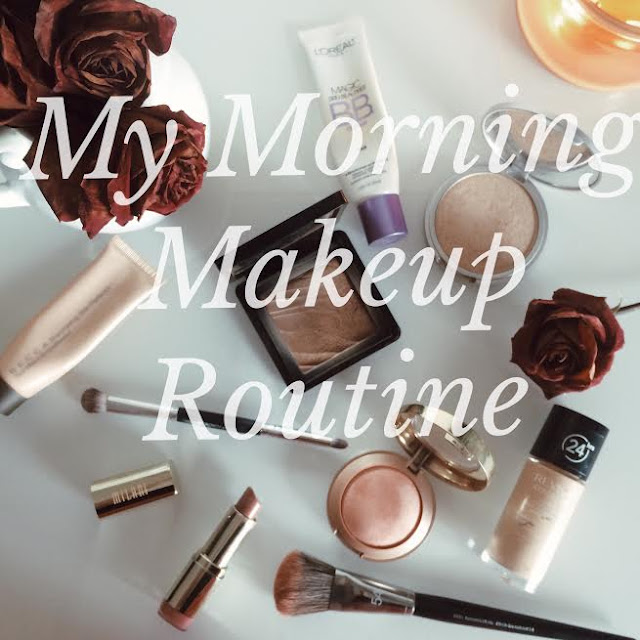 my morning makeup routine