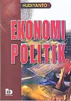 toko buku rahma: buku EKONOMI POLITIK, pengarang hudiyanto, penerbit bumi aksara