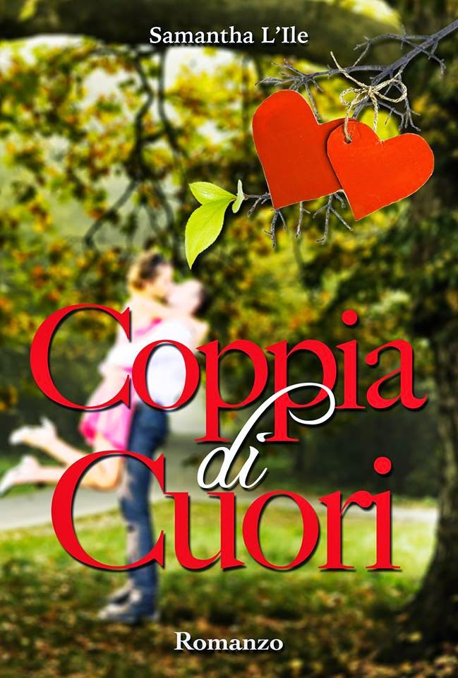 http://www.amazon.it/Coppia-Cuori-Samantha-LIle-ebook/dp/B00IBL5D4S