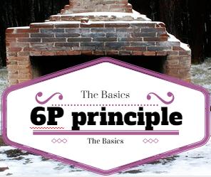 The 6 P Principle